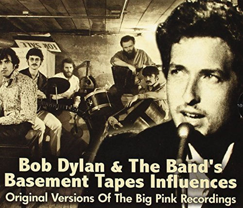 Bob Dylan Basement Tapes Influences