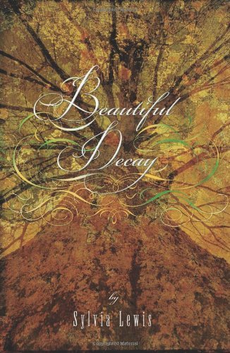 sylvia-lewis-beautiful-decay