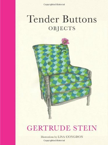 Gertrude Stein Tender Buttons Objects