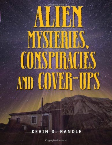 Kevin D. Randle Alien Mysteries Conspiracies And Cover Ups