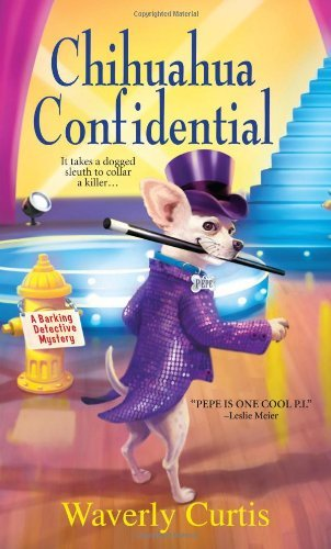 Waverly Curtis Chihuahua Confidential