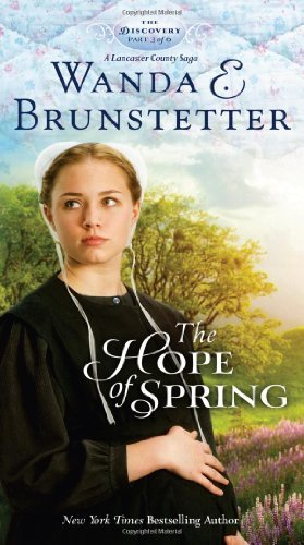 Wanda E. Brunstetter The Hope Of Spring
