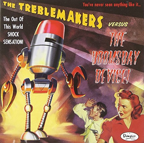Treblemakers Doomsday Device