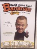 Bananas Bob Stromberg Good Clean Christian Comedy