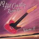 19 Hot Country Requests Vol. 3