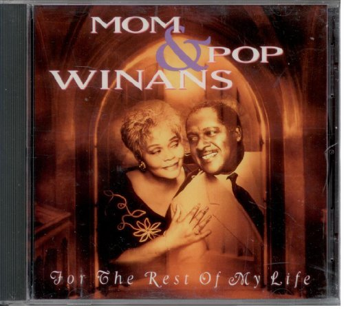 mom-pop-winans-for-the-rest-of-my-life