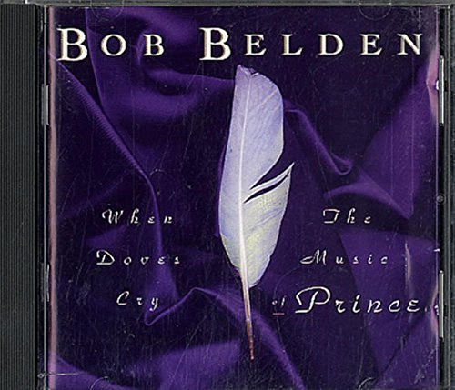 Bob Belden When Doves Cry Music Of Prince