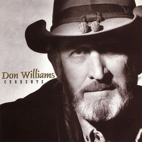 Don Williams Currents