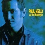 Paul Kelly Messengers So Much Water So Close To Home