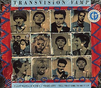 Transvision Vamp I Just Wanna B With