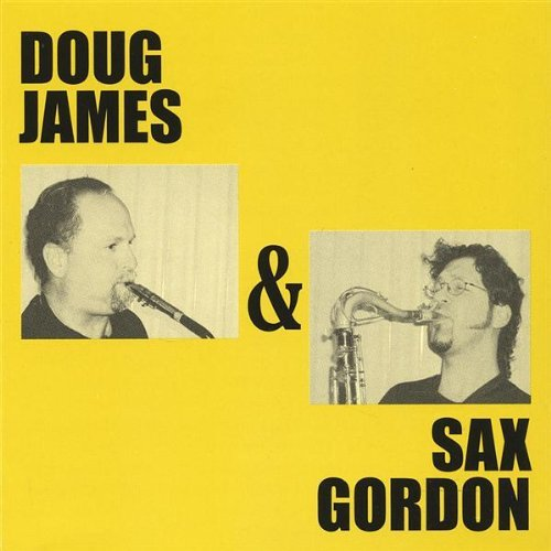 Gordon James Doug James & Sax Gordon