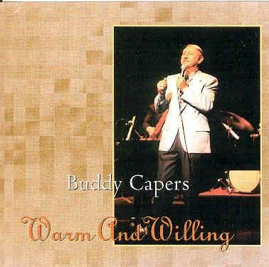 Buddy Capers Warm And Willing