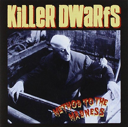 Killer Dwarfs/Method To The Madness