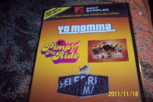 Mtv 2007 Sampler 4 Episodes Yo Momma Pimp My Ride Celebrity Deathmatch
