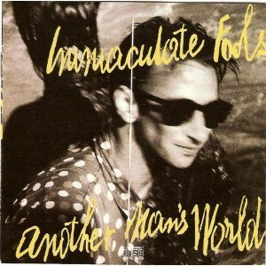 immaculate-fools-another-mans-world