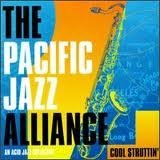 pacific-jazz-alliance-cool-struttin