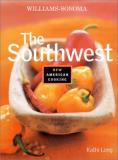 Kathi Long The Southwest (williams Sonoma New American Cookin