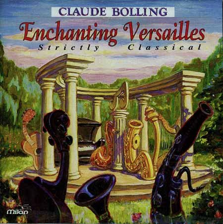 Claude Bolling Enchanted Versailles