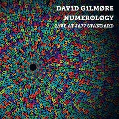 David Gilmore/Numerology-Live At Jazz Standa