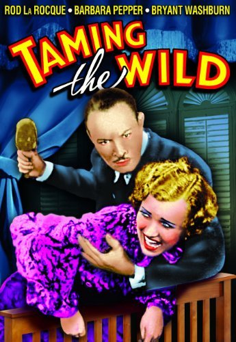 Taming The Wild (1936) La Rocque Howes Bw Nr