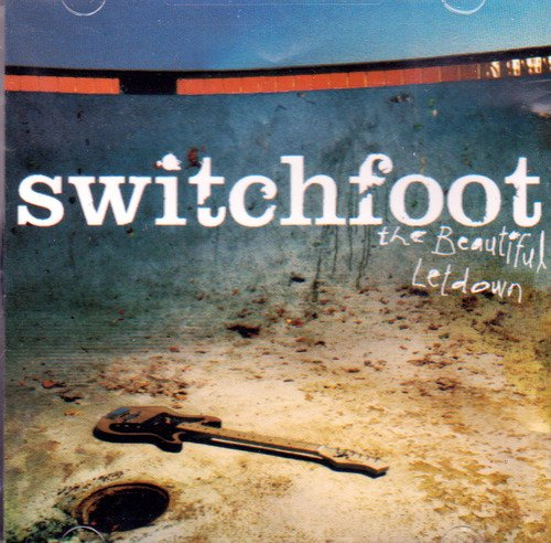 switchfoot-the-beautiful-letdown