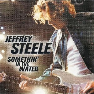 jeffrey-steele-somethin-in-the-water