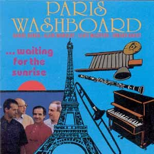 Paris Washboard Waiting For The Sunrise