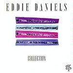 Eddie Daniels Collection