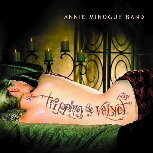 Annie Minogue Band Tripping The Velvet