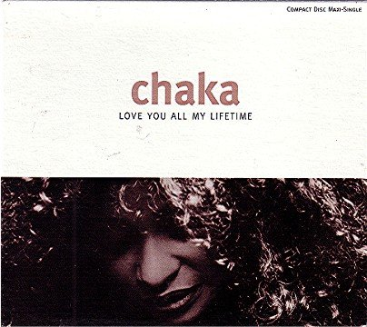 chaka-khan-love-you-all-my-lifetime