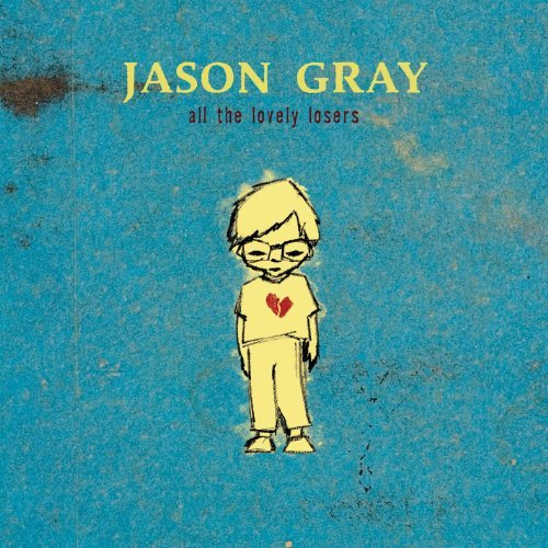 jason-gray-all-the-lovely-losers