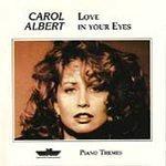 Carol Albert/Love In Your Eyes