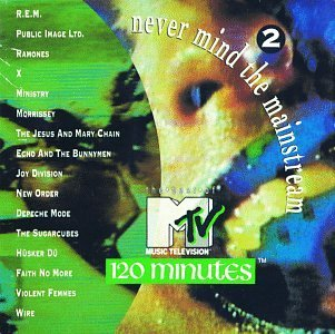 Mtv's 120 Minutes Vol. 2 Best Of Mtv's 120 Minut