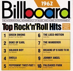 Billboard Top Rock N Roll H 1962 Billboard Top Rock N Roll Shirelles Four Seasons Sedaka Billboard Top Rock N Roll Hits
