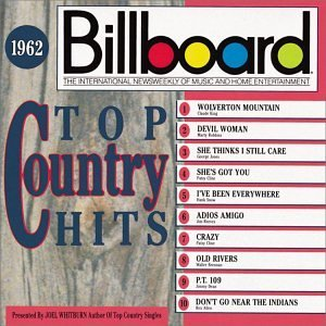 Billboard Top Country 1962 Billboard Top Country Cline Robbins Snow Dean Billboard Top Country