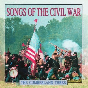 Cumberland Three Songs Of The Civil War