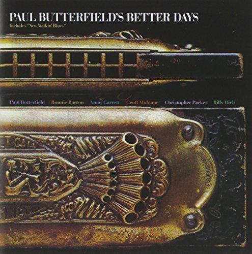 Paul Butterfield/Better Days