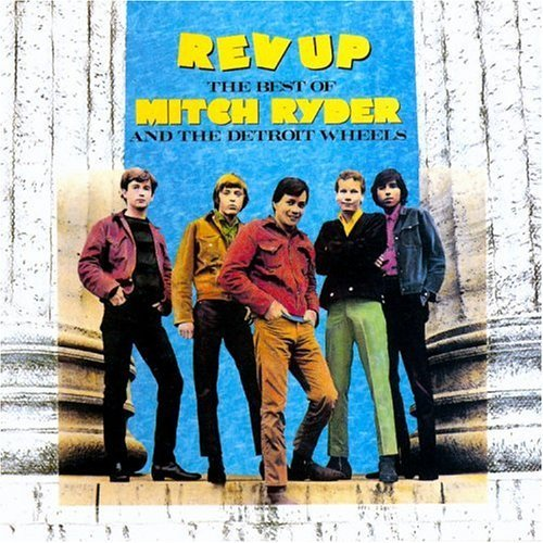 Ryder Mitch & Detroit Wheels Best Of Mitch Ryder & Detroit