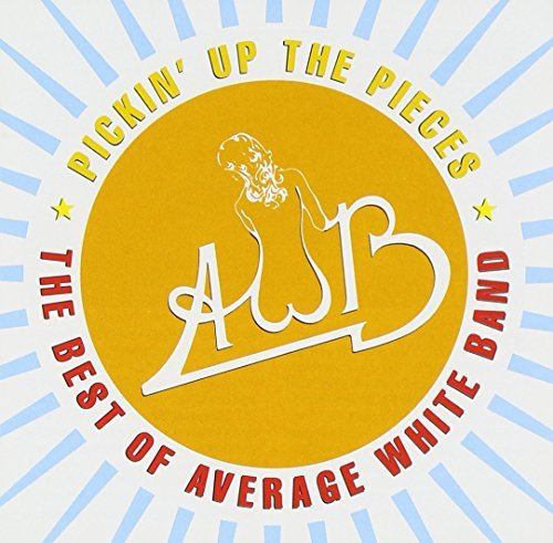 Average White Band Pickin' Up The Pieces Best Of