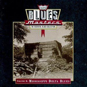 blues-masters-vol-8-mississippi-delta-bl-johnson-patton-brown-waters-blues-masters