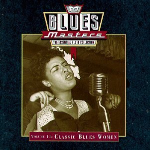 Blues Masters Vol. 11 Classic Blues Women Smith Rainey Wallace Williams Blues Masters