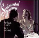 Sentimental Journey Vol. 1 Pop Vocal Classics Brown Day Crosby Shore Herman Sentimental Journey