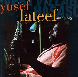 Yusef Lateef Anthology Every Village Has A 2 CD Set