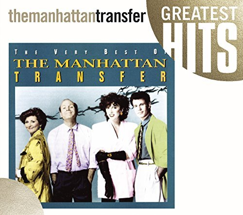 Manhattan Transfer Very Best Of Manhattan Transfe