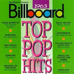 Billboard Top Pop Hits 1963 Billboard Top Pop Hits Sakamoto Chantays Singing Nun Billboard Top Pop Hits