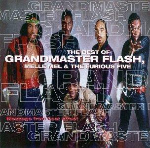 Grandmaster Flash & Furious 5/Best Of-Message From Beat Street