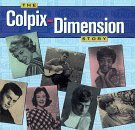 Colpix Dimensions Story Colpix Dimensions Story Marcels Darren Fabares Jones Christie King Eddy Little Eva