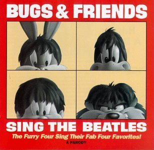 Bugs & Friends Sing The Beatles