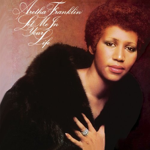 Aretha Franklin Let Me In Your Life CD R