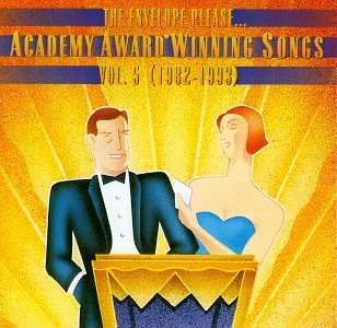 Academy Award Winning Songs Vol. 5 (1982 93) Academy Award Cocker Warnes Moroder Dewitt Academy Award Winning Songs